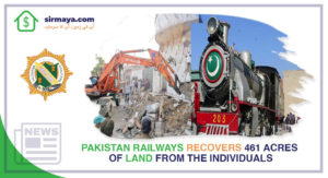 Pakistan Railways Recovers 461 Acres of Land From the Individuals