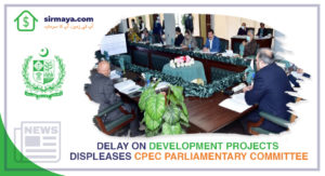 Delay on Development Projects Displeases CPEC Parliamentary Committee