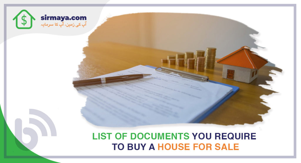 List of Documents You Require to Buy a House for Sale
