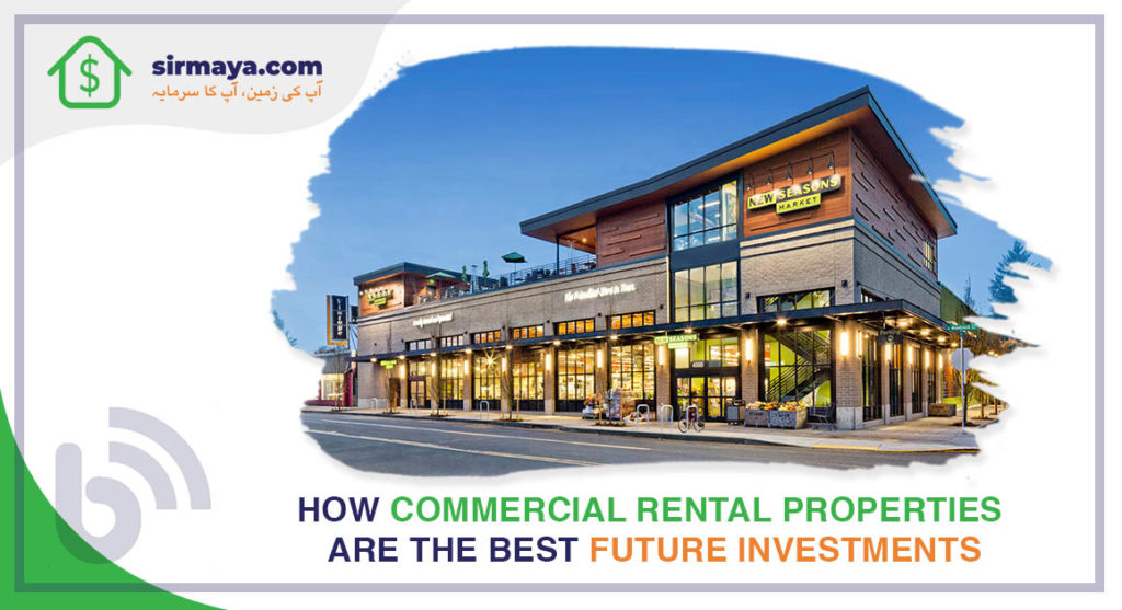 How Commercial Rental Properties Are the Best Future Investments