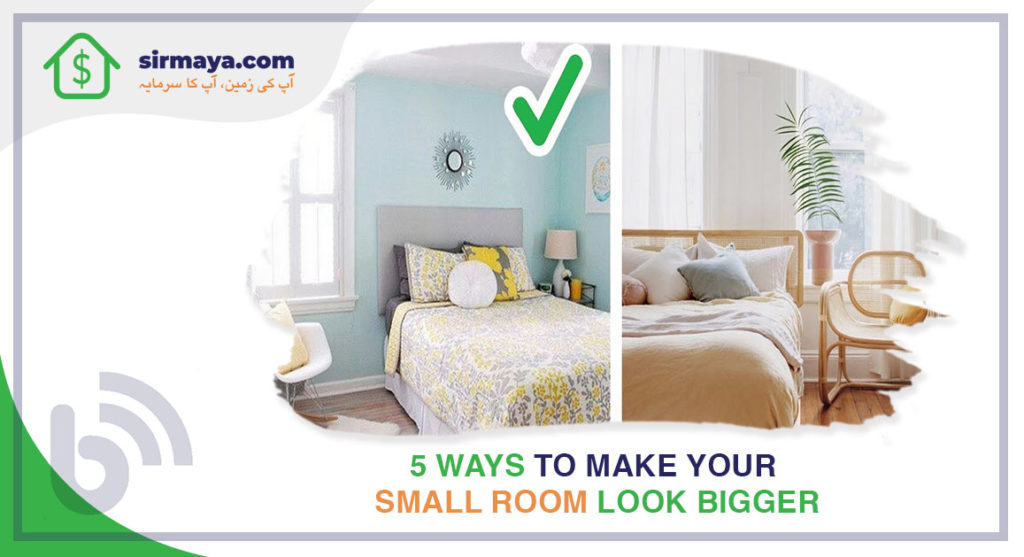 5 Ways to Make Your Small Room Look Bigger