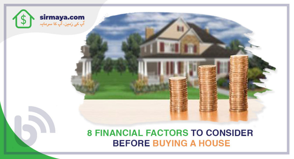 8 Financial Factors to Consider Before Buying a House