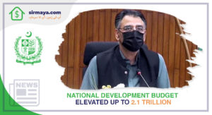 National Development Budget Elevated up to 2.1 Trillion
