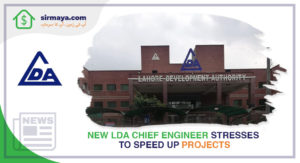 New LDA Chief Engineer Stresses to Speed up Projects
