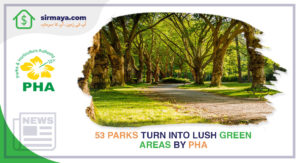 53 Parks Turn into Lush Green Areas by PHA