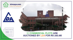11 Commercial Plots Are Auctioned by LDA for Rs 200.9m