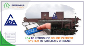 LDA to Introduce Online Payment System to Facilitate Citizens
