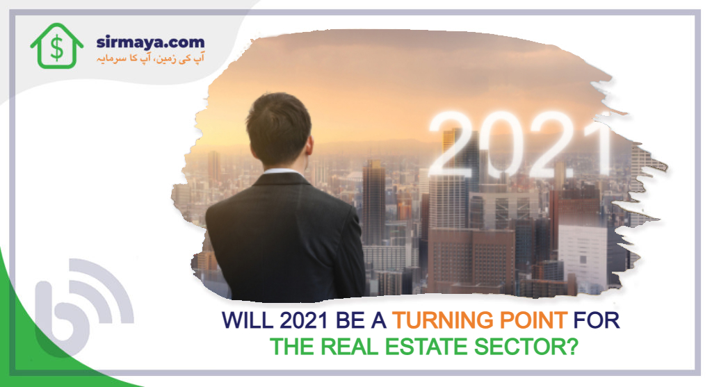Will 2021 Be a Turning Point For the Real Estate Sector?