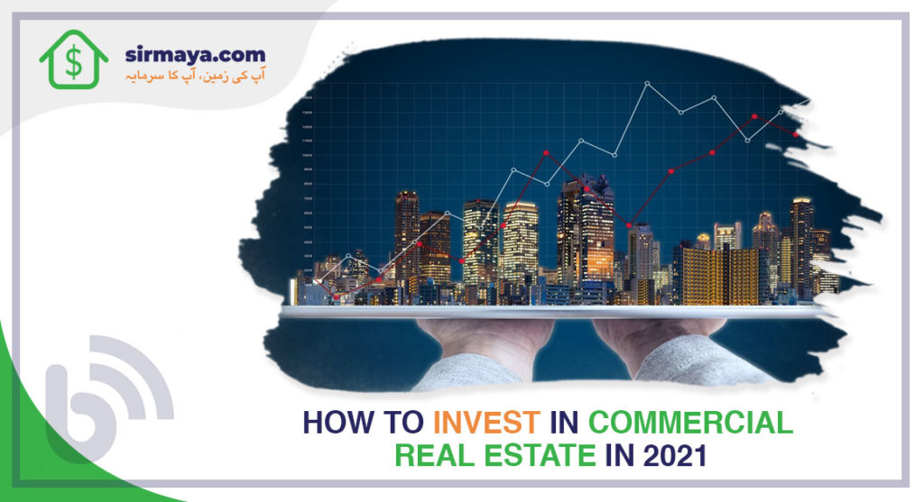 How to invest in commercial Real Estate In 2021