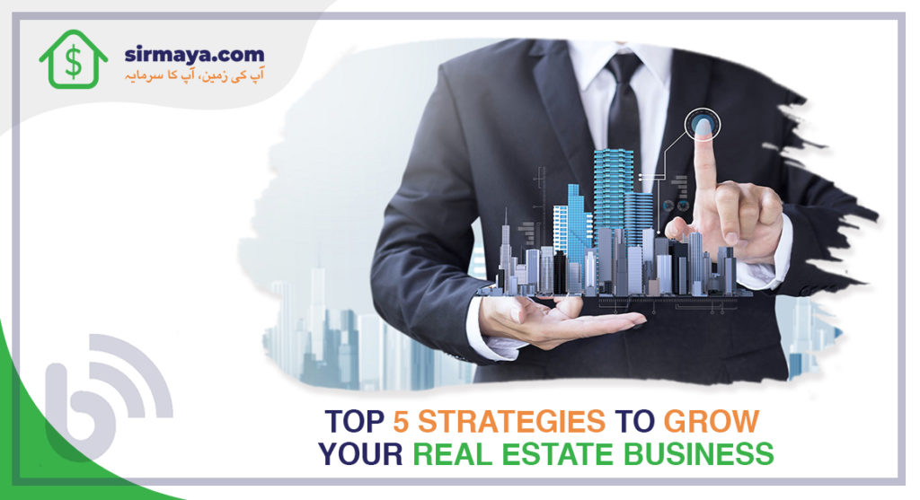 Top 5 Strategies to Grow Your Real Estate Business