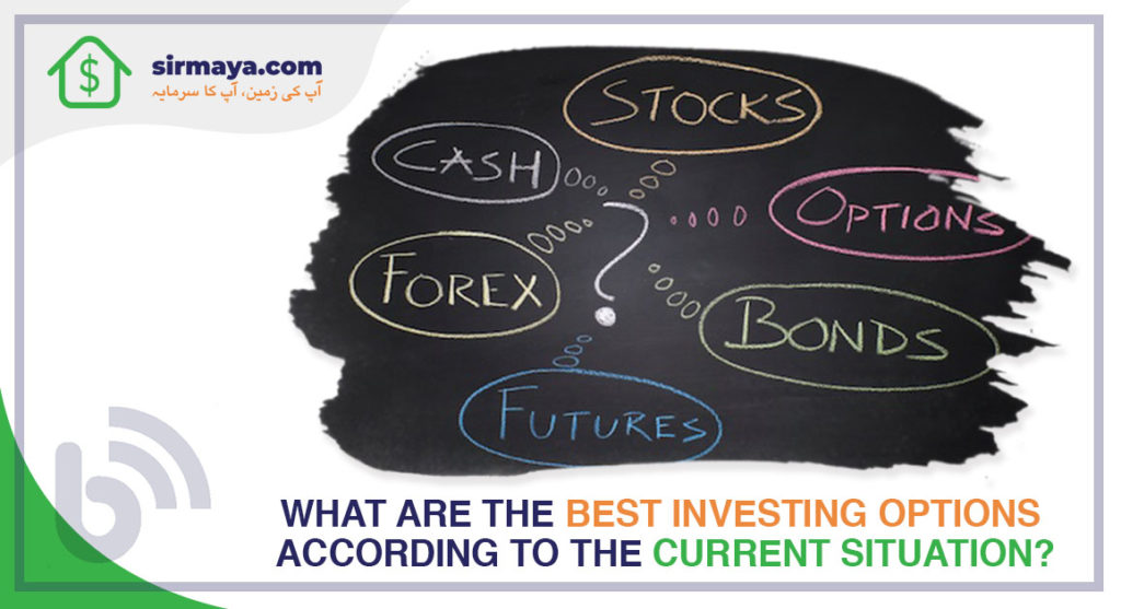 What Are the Best Investment Options According to the Current Situation?