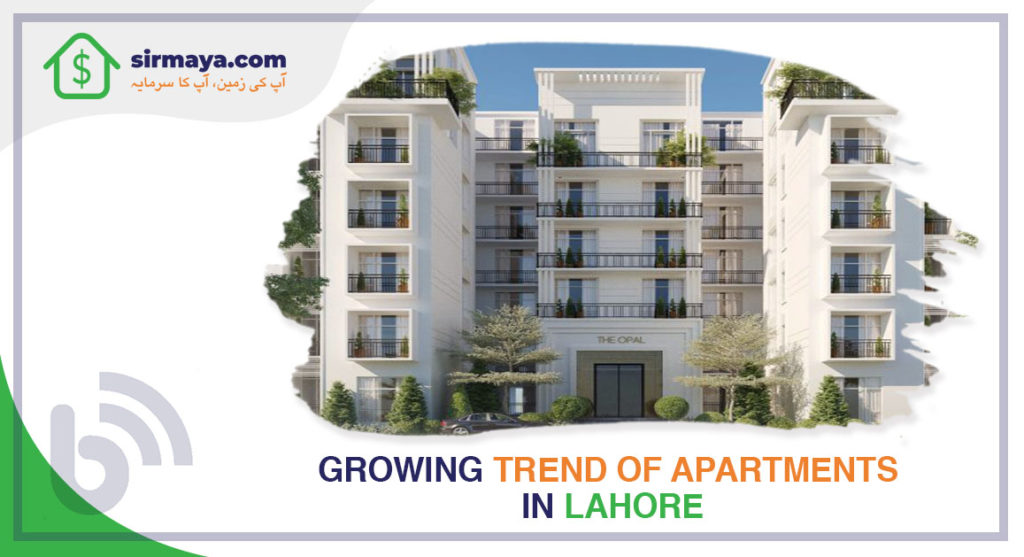 Growing Trend of Apartments in Lahore