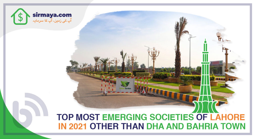 Top Emerging Societies of Lahore Other Than DHA and Bahria Town 2021