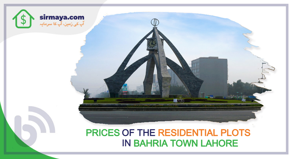 Prices of the residential plots in Bahria Town Lahore
