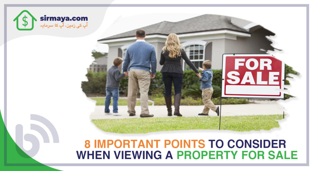 8 Important Points to Consider When Viewing a Property for Sale