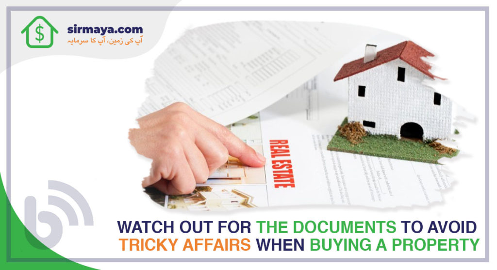 Watch out for the documents to avoid tricky affairs when buying a property