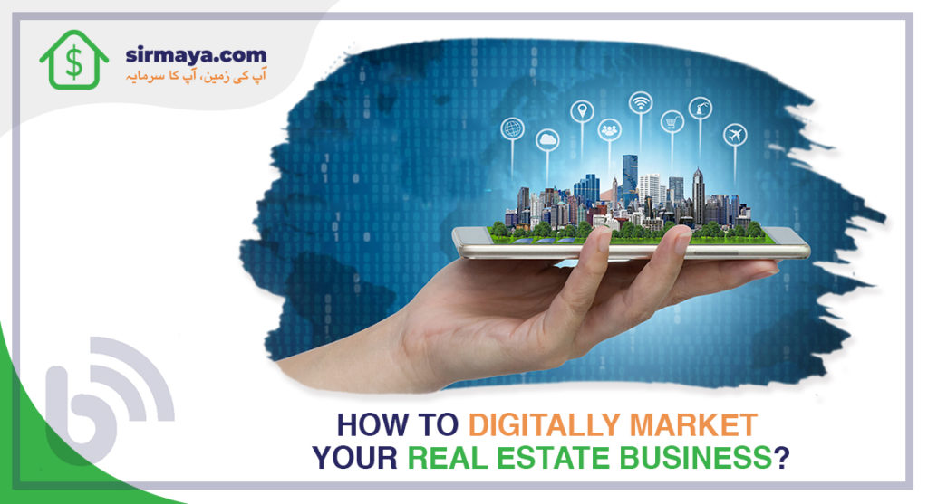 How to Digitally Market Your Real Estate Business?