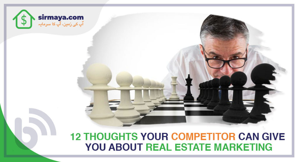 12 Thoughts Your Competitor Can Give You About Real Estate Marketing