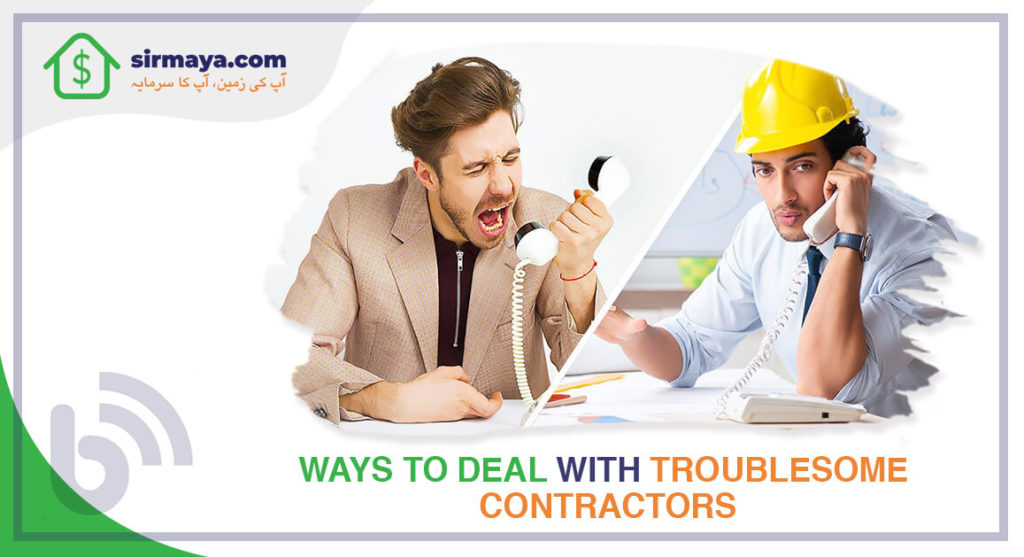 Ways to Deal with Troublesome Contractors