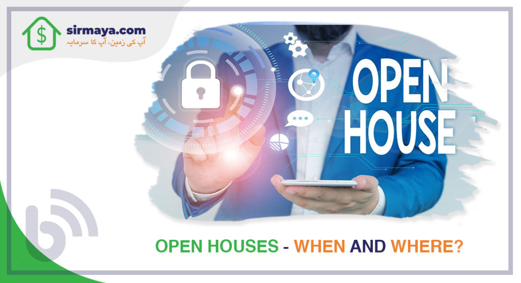 Open Houses – When and Where?