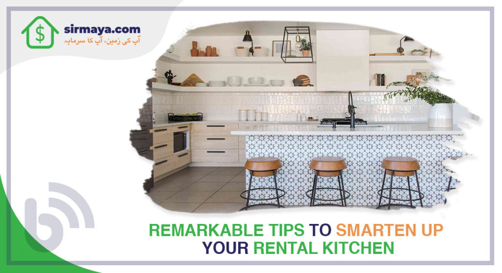 Remarkable Tips to Smarten Up Your Rental Kitchen