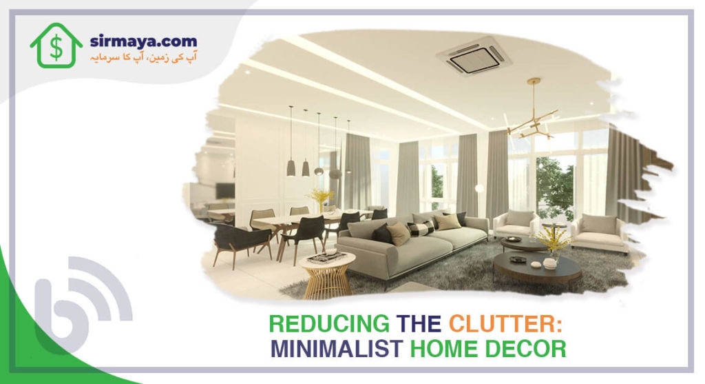 Reducing the Clutter: Minimalist Home Décor