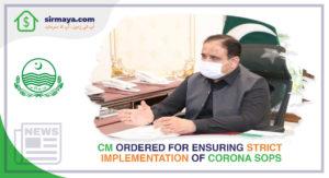CM Ordered for Ensuring Strict Implementation of Corona SOPs