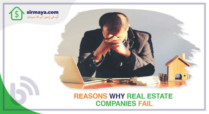 Reasons why real estate companies fail