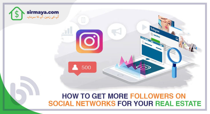 How to get more followers on social networks for your real estate