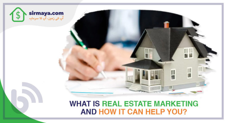 What is real estate marketing and how it can help you?