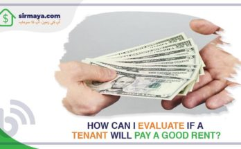 How can I evealuate if a tenant can pay a good rent